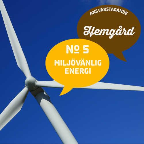 5) Miljövänlig energi