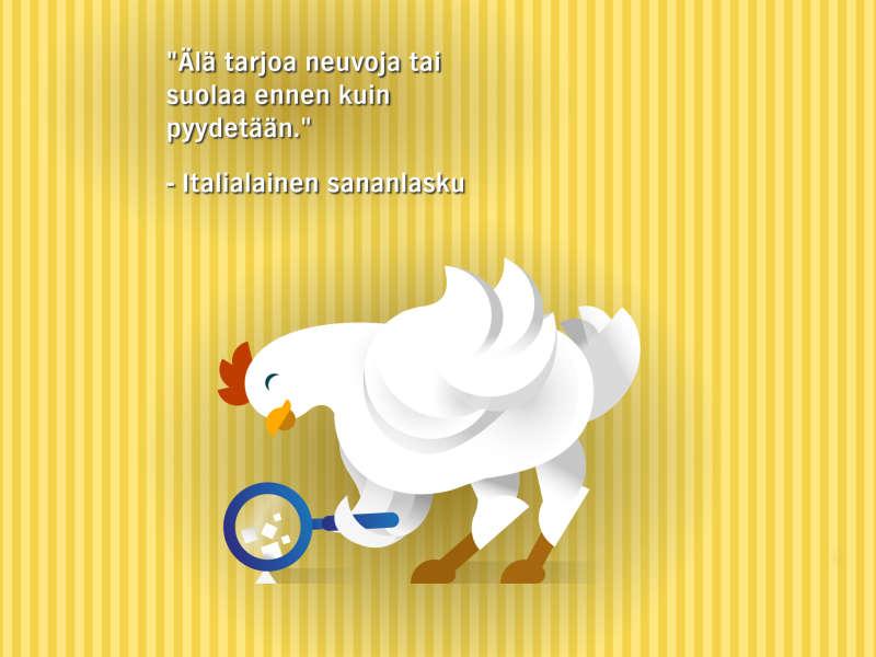 Paljon kanaa, vähän suolaa