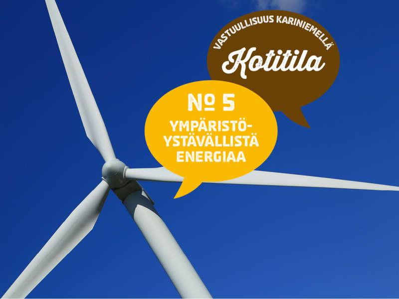 5) Ympäristöystävällistä energiaa